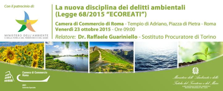 """23 Ottobre 2015 – Seminario """"La nuova disciplina dei delitti ambientali"""" (Legge 68/2015 """"ECOREATI"""")"""