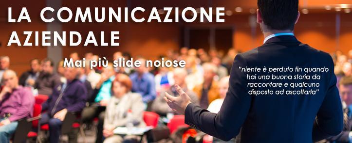 La comunicazione aziendale – mai più slide noiose – LCA01.16