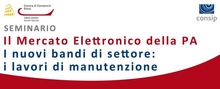 Il Mercato Elettronico: i nuovi Bandi di settore