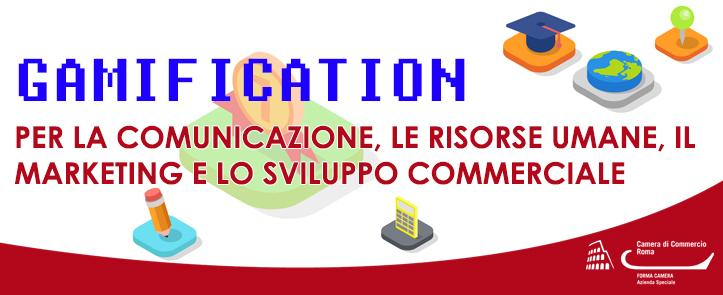 La Gamification per la comunicazione, le risorse umane, il marketing e lo sviluppo commerciale
