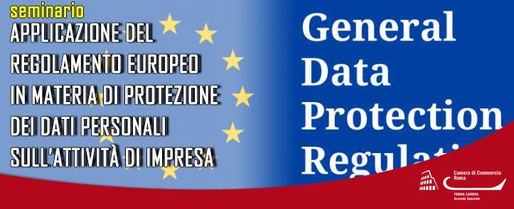 Applicazione del regolamento europeo in materia di protezione dei dati personali sull'attività di impresa – GDPR01.18