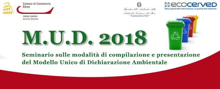 Seminario sulle modalità di compilazione e presentazione del Modello Unico di Dichiarazione Ambientale – MUD01.18