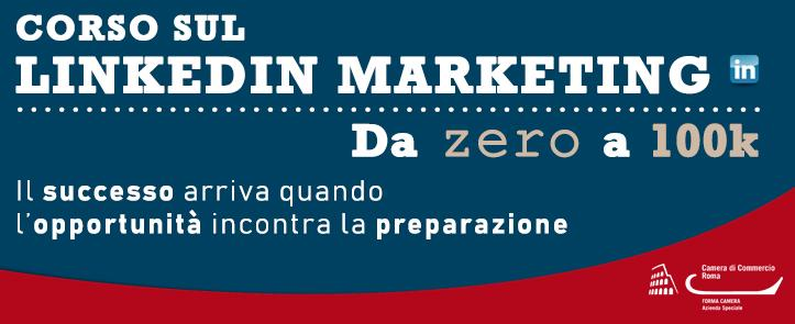 Corso sul LinkedIn Marketing – da zero a 100k – LIM01.18