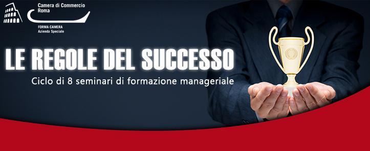 """""""Le regole del successo"""" – Seminari per la formazione manageriale"""