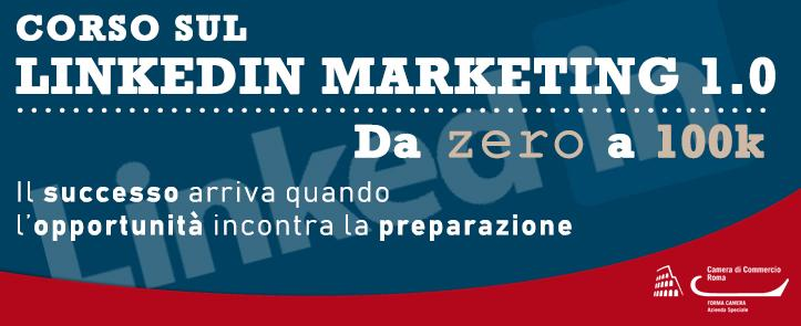 Corso sul LinkedIn Marketing 1.0 – LIM01.19