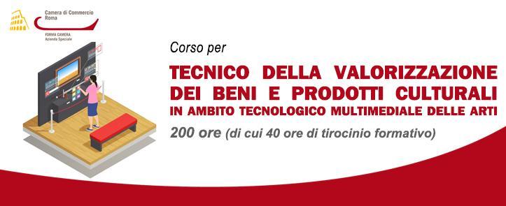 Tecnico della Valorizzazione dei Beni e Prodotti Culturali – in ambito tecnologico Multimediale delle Arti – VBC01.18