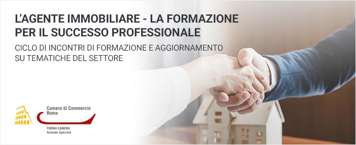 L'Agente Immobiliare – La formazione per il successo professionale Ciclo di incontri di formazione e aggiornamento su tematiche del settore (AIMF01.19)