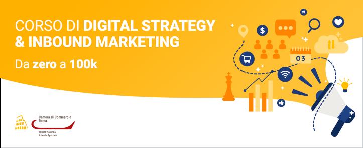 Digital Strategy & Inbound Marketing – Da zero a 100k (DSIM01.19)